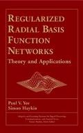 Regularized Radial-Basis Function Networks Theory and Applications