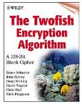 Twofish Encryption Algorithm A 128-Bit Block Cipher