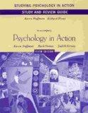 Studying Psychology in Action: Study and Review Guide to accompany Psychology in Action.  Ka...