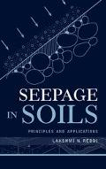 Seepage in Soils Principles and Applications