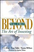 Beyond Wall Street The Art of Investing