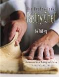 Professional Pastry Chef Fundamentals of Baking and Pastry