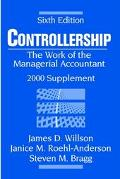 Controllership: The Work of the Managerial Accountant, 2000 Supplement, 6th Edition