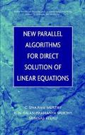 New Parallel Algorithms for Direct Solutions of Linear Equations