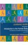 Introduction to the Human Body, Learning Guide: The Essentials of Anatomy and Physiology