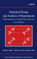Statistical Design and Analysis of Experiments With Applications to Engineering and Science