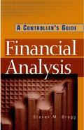 Financial Analysis A Controller's Guide