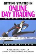 Getting Started in Online Day Trading Kassandra Bentley