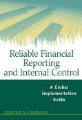 Reliable Financial Reporting and Internal Control A Global Implementation Guide