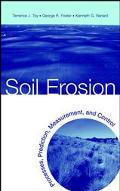 Soil Erosion Processes, Predicition, Measurement, and Control