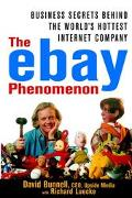 Ebay Phenomenon Business Secrets Behind the World's Hottest Internet Company