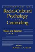 Handbook of Racial-Cultural Psychology and Counseling Theory and Research
