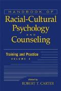 Handbook Of Racial-cultural Psychology And Counseling Practice And Training