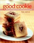 Good Cookie Over 250 Delicious Recipes, from Simple to Sublime