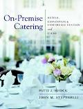 On-Premise Catering Hotels, Convention and Conference Centers, and Clubs