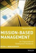 Mission-Based Management An Organizational Development Workbook