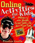 Online Activities for Kids Projects for School, Extra Credit, or Just Plain Fun