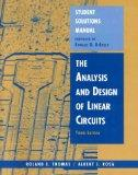 The Analysis and Design of Linear Circuits, Student Solutions Manual