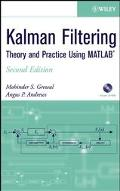 Kalman Filtering Theory and Practice Using Matlab