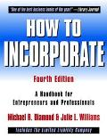 How to Incorporate A Handbook for Entrepreneurs and Professionals