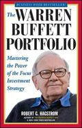 Warren Buffett Portfolio Mastering the Power of the Focus Investment Strategy