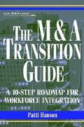 M & A Transition Guide A 10-Step Roadmap for Workforce Integration
