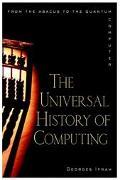 Universal History of Computing
