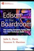 Edison in the Boardroom How Leading Companies Realize Value from Their Intellectual Assets