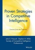 Proven Strategies in Competitive Intelligence Lessons from the Trenches