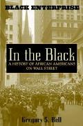 In the Black A History of African Americans on Wall Street