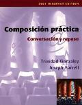 Composicion Practica, Conversacion Y Repaso