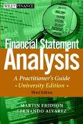 Financial Statement Analysis A Practitioner's Guide  University Edition