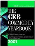 The CRB Commodity Yearbook 2001 - BRIDGE Information Systems Inc. - Hardcover