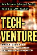 Techventure New Rules on Value and Profit from Silicon Valley