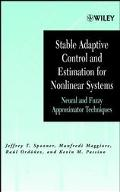 Stabel Adaptive Control and Estimation for Nonlinear Systems Neural and Fuzzy Approximation ...