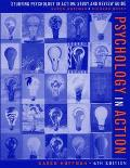 Psychology in Action Studying Psychology in Actionstudy and Review Guide