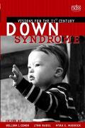Down Syndrome Visions for the 21st Century