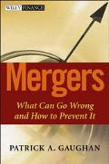 Mergers What Can Go Wrong And How To Prevent It