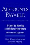 Accounts Payable: A Guide to Running an Efficient Department, 2001 Cumulative Supplement