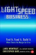 Lightspeed Business Find It, Fund It, Build It, When There's No Margin for Error