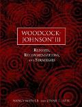 Woodcock-Johnson (R) III Reports, Recommendations, and Strategies