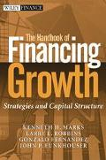 Handbook of Financing Growth Strategies and Capital Structure