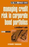 Managing Credit Risk in Corporate Bond Portfolios A Practioner's Guide