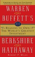 101 Reasons to Own the World's Greatest Investment Warren Buffett's Berkshire Hathaway