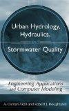 Urban Hydrology, Hydraulics, and Stormwater Quality: Engineering Applications and Computer M...