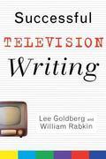 Successful Television Writing Lee Goldberg, William Rabkin