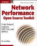 Network Performance Open Source Toolkit Using Netperf, Tcptrace, Nist Net, and Ssfnet
