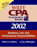 Wiley Cpa Examination Review 2002 Business Law and Professional Responsibilities