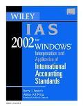Wiley IAS 2002: Interpretation and Application of International Accounting Standards 2002 (C...