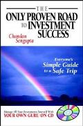 Only Proven Road to Investment Success Everyone's Simple Guide to a Safe Trip
